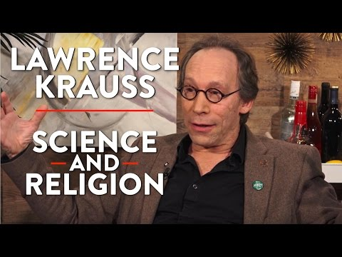 Lawrence Krauss on Science and Religion