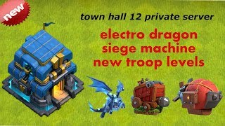 How To Download clash of clans town hall 12 private server [100000% working] single click download