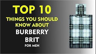 Top 10 Fragrance Facts: Burberry Brit for Men