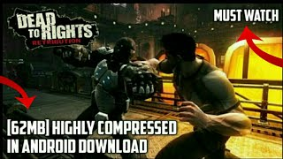 62MB | Dead To Rights Reckoning Full Game Highly Compressed PPSSPP