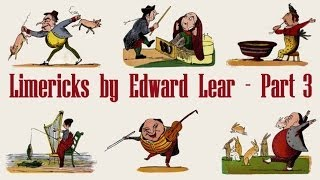 Limericks By Edward Lear - Part 3