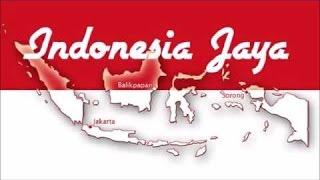 Indonesia Jaya (Lagu Nasional Perjuangan)