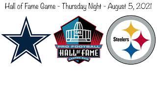 Dallas Cowboys Dak Prescott vs Pittsburgh Steelers Big Ben Pro Football Hall of Fame Game