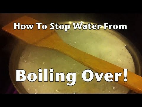 How to Stop Water from Boiling Over Trick