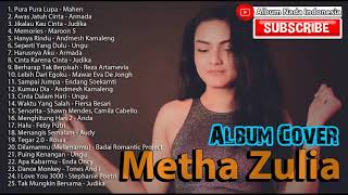Download lagu KUMPULAN LAGU METHA ZULIA (COVER)   25 LAGU TERPOPULER   TERHITS   YANG SUKA DI COVER