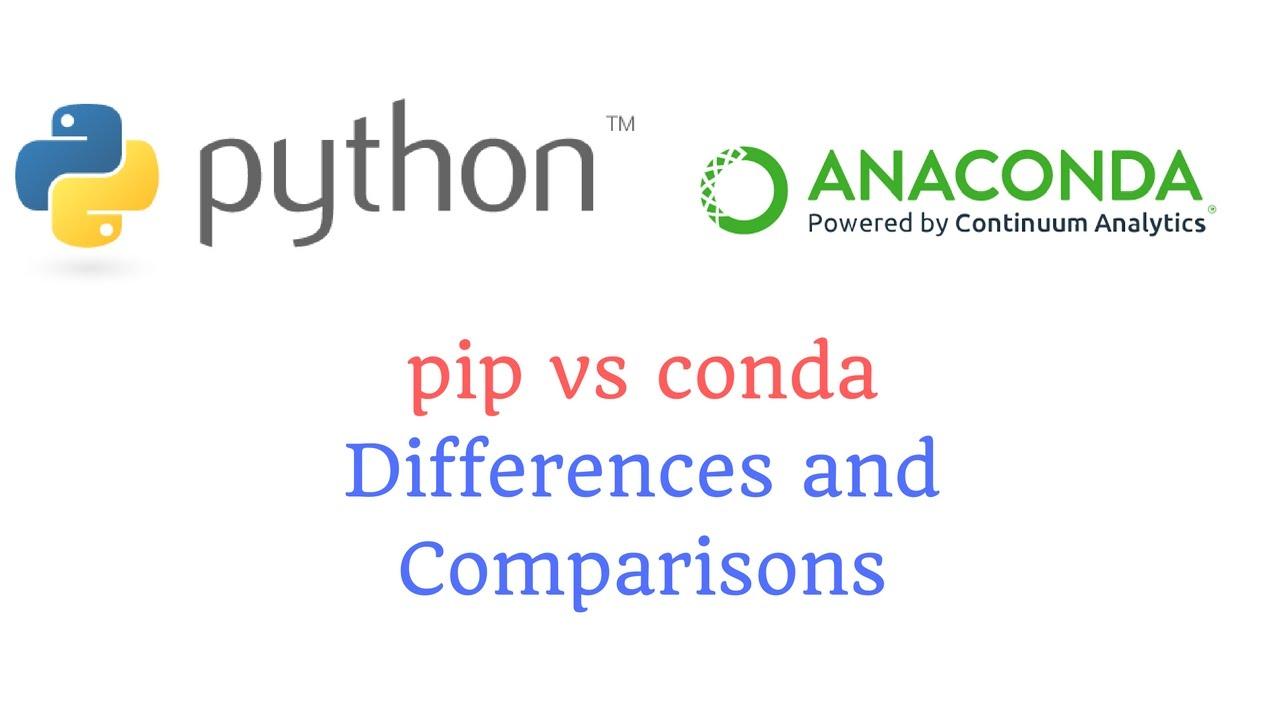 conda vs pip