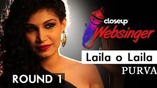 Catch maha mentor pritam taking you to the solo rendition of closeup websinger finalist purva mantri! watch performing song 'laila o laila' from th...