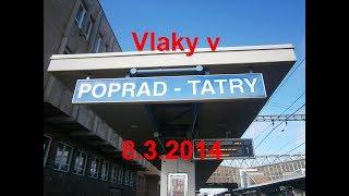 Vlaky Poprad-Tatry - 8.3.2014