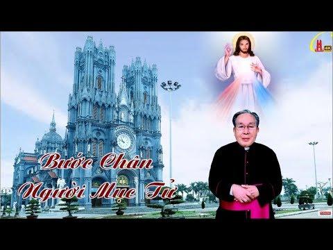 Bước Chân Người Mục Tử - Đức Ông Thomas Trần Trung Hà - Đền Thánh Bác Trạch - GPTB