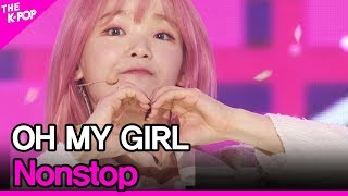 Cover images OH MY GIRL, Nonstop [THE SHOW 200505]
