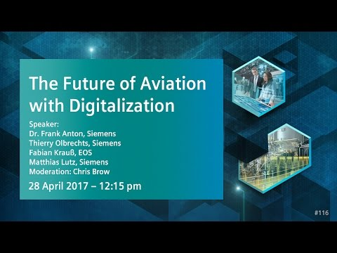 The Future of Aviation with Digitalization | 28 April 2017 - 12:15 pm