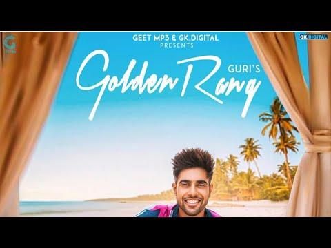 Golden Rang   GURI   Kv Dhillon   Satti Dhillon   Latest Punjabi Song 2018