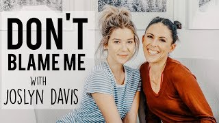 Roommate Having S** Right Next To You w/ Joslyn Davis  | Don't Blame Me