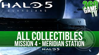 Halo 5 Guardians All Collectible Locations Mission 4 Meridian Station - Collectibles Guide Part 4