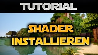 Minecraft 1.8 Shader installieren (German) - Tutorial (ohne Forge)