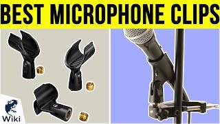 10 Best Microphone Clips 2019