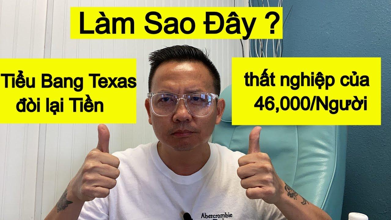 Tiểu Bang Texas đòi lại Tiền thất nghiệp của 46,000/Người nhận thông Báo thì phải làm gì