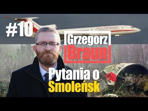 Grzegorz Braun - pytania o Smoleńsk