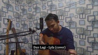 Dan Lagi Lyla acoustic live cover