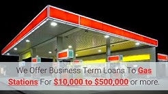 How to Get a Small Business Loan for Gas Stations