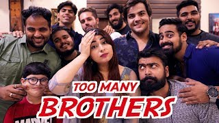 When You Have Too Many Brothers | Raksha Bandhan Special | Muskan Chanchlani | Ashish Chanchlani