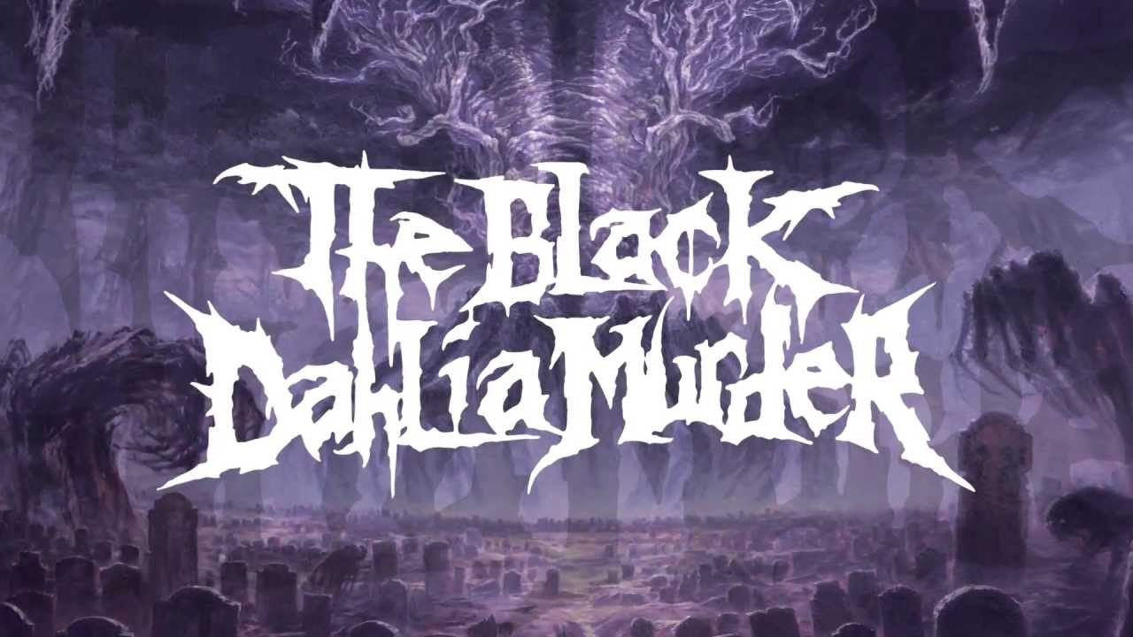 The Black Dahlia Murder Into The Everblack Official Youtube