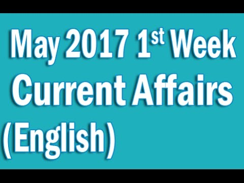 Current Affairs May 2017 1st Week in English