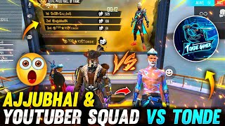 Verified Ajjubhai94 & Youtubers' Squad Vs 90 Level DaddyCalling & Tonde Gamer - Garena Free Fire