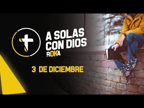 A SOLAS CON DIOS / 3 DE DICIEMBRE