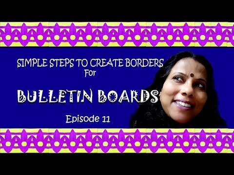 Episode 11: Simple steps to create BORDERS for Bulletin boards in school