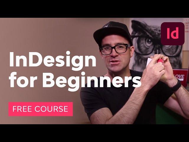 Learn Adobe InDesign
