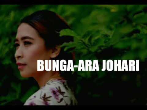 Ara Johari-BUNGA(lirik)