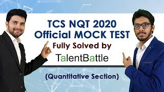 TCS NQT 2020 Official Mock Test Fully Solved | Quantitative Aptitude Section