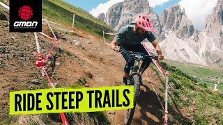 How To Ride Stęep Mountain Bike Trails | MTB Skills