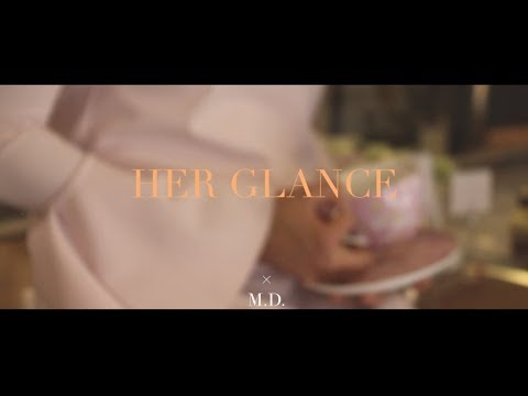 cinematic 8 || HER GLANCE