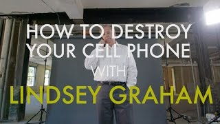 How to Destroy Your Cell Phone With Sen. Lindsey Graham(Everyone has an old cell phone they need to get rid of. So does Senator & GOP presidential candidate Lindsey Graham. There are many creative ways to ..., 2015-07-22T17:18:20.000Z)