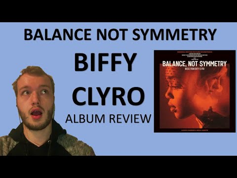 NEW BIFFY CLYRO  review - Balance Not symmetry