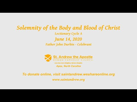 St Andrew the Apostle Church Apex, NC - The Solemnity of the Body and Blood of Christ