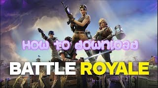 How To Download Fortnite Battle Royale (NO VIRUS) 4K