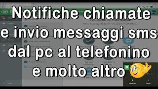 Notifiche chiamate e invio messaggi sms dal pc al telefonino e molto altro screenshot 1