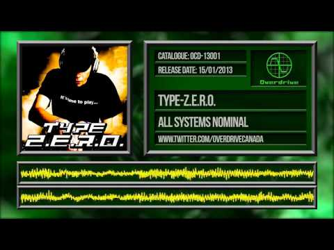 Type-Z.E.R.O. - All Systems Nominal (OCD-13001)