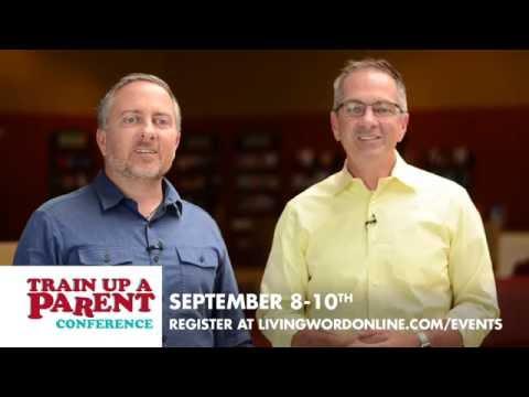 Parenting Conference - Sept. 8-10, 2016 - Train Up A Parent