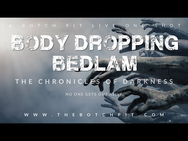 Botch Tour 2020 | Chronicles of Darkness | Body Dropping Bedlam | Emerald Dragon Games [Florida]