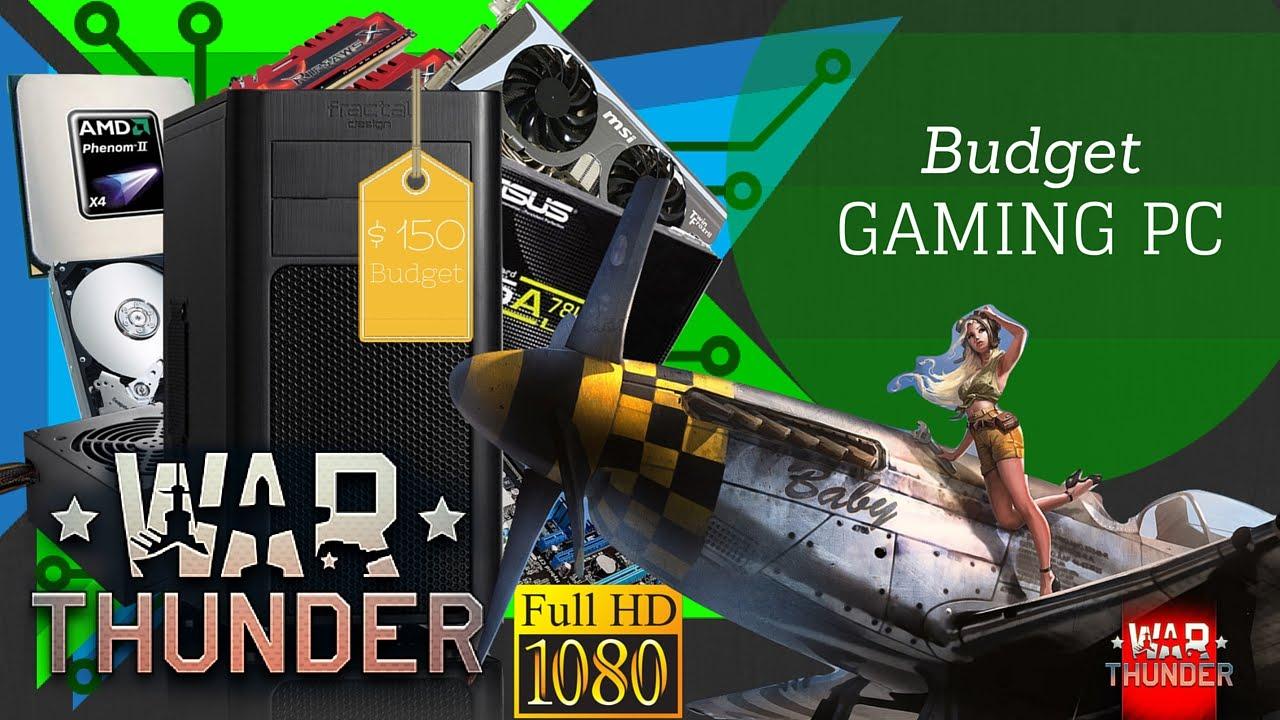 150$ Budget Gaming PC [NVidia Version] - War Thunder Benchmark - YouTube