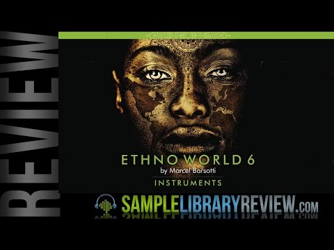 Review: Ethno World 6 Complete Instruments by Marcel Barsotti
