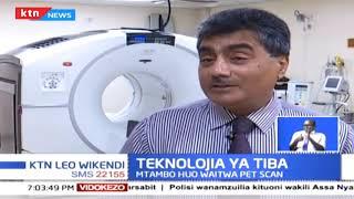 Hospitali ya Aga Khan yavumbua mtambo wa kutambua uwepo wa saratani mwilini