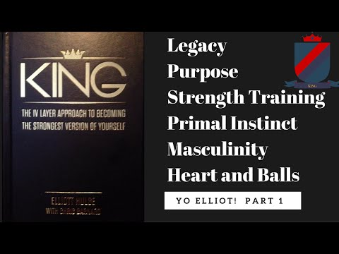 YouTube Stars - Elliot Hulse - King - Becoming the Strongest Version of Yourself Book Review