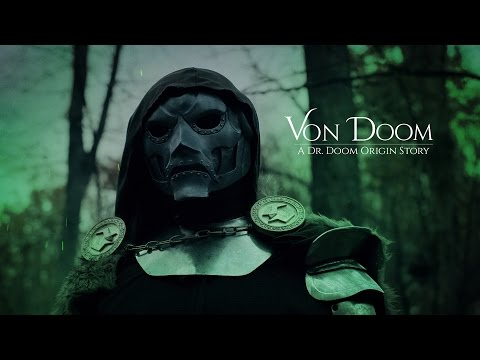 Von Doom — Unofficial Dr. Doom Fan Film