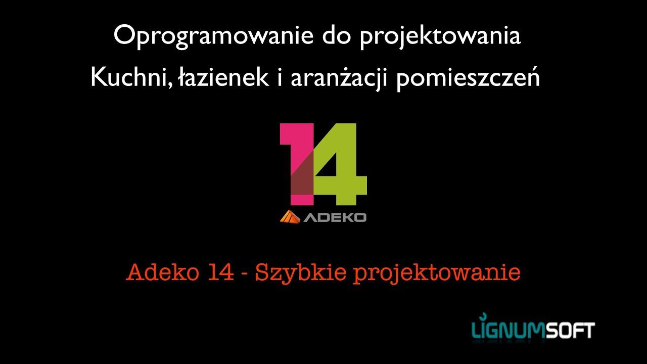 Adeko14 - Szybkie projektowanie