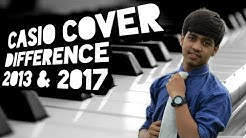 Casio Cover Difference 2013 & 2017 | Viraj Patel | Aashiqui 2 Song